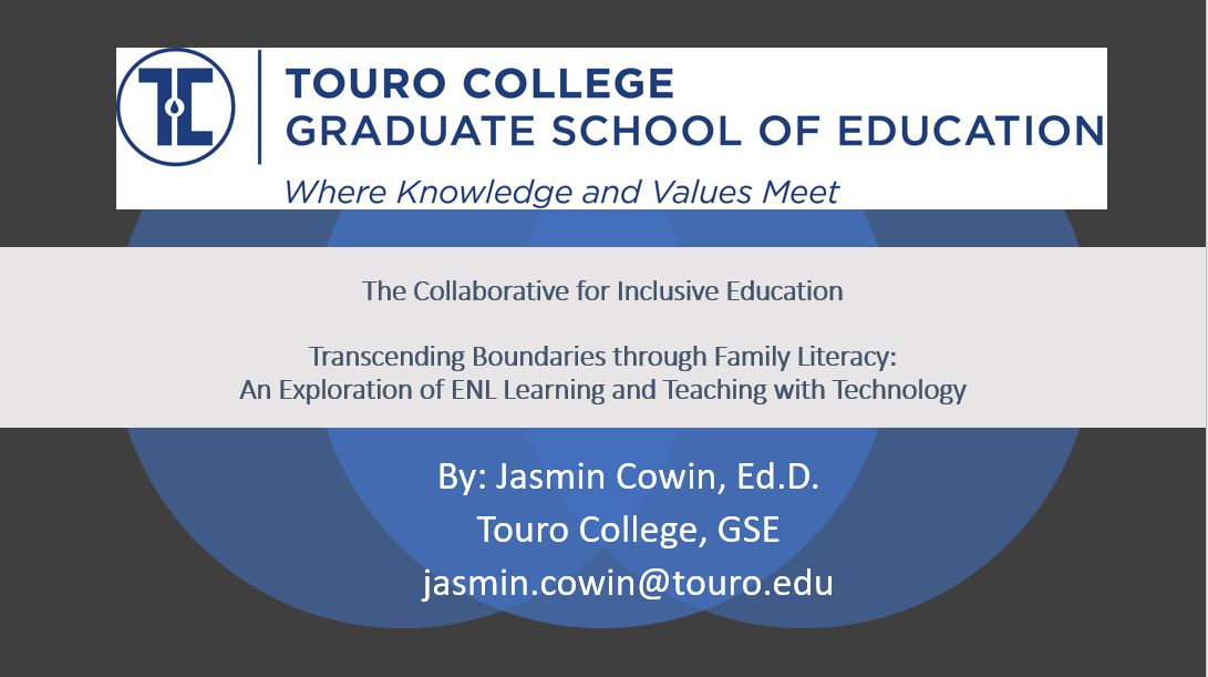 The Collaborative for Inclusive Education Workshop by Dr. Jasmin Cowin: Transcending Boundaries through Family Literacy: An Exploration of ENL Learning and Teaching with Technology